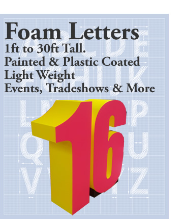 Big Foam Letters for tradeshows, events, displays