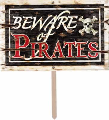 "Beware Of Pirates 3-D Art-Form Yard Sign 12"" x 18"""