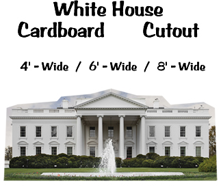 White House Cardboard Cutout Standup Prop