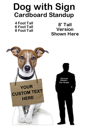 Dog with Sign Cardboard Cutout Standup Prop