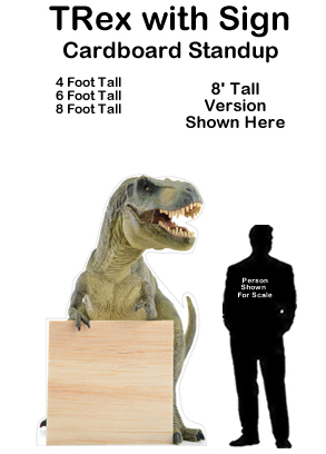 TRex with Sign Cardboard Cutout Standup Prop