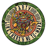 Party Like There's No To-Maya! Cutout 10""